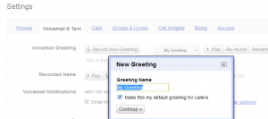 Google Voice custom greeting for all contacts
